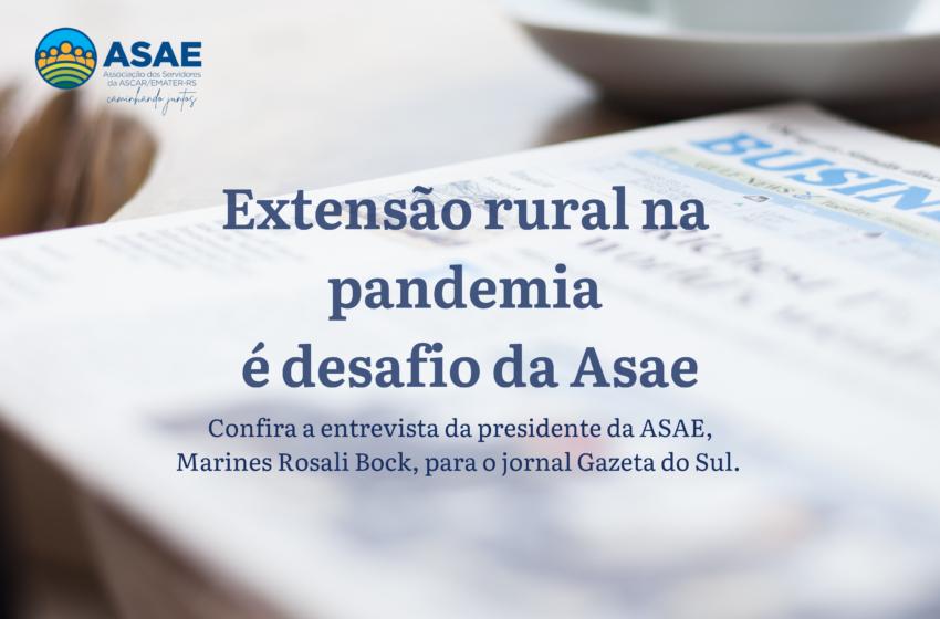 Extensão rural na pandemia é desafio da Asae
