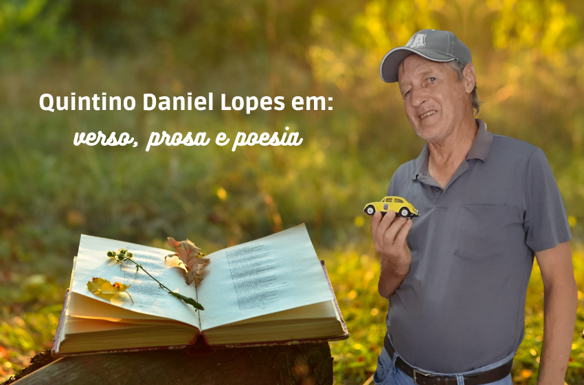 Quintino Daniel Lopes em verso, prosa e poesia