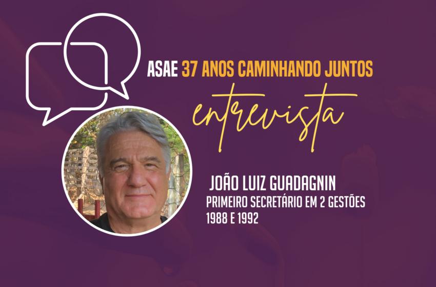 ASAE ENTREVISTA: João Luiz Guadagnin
