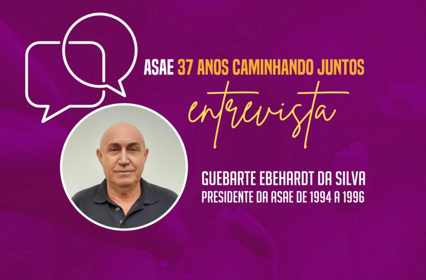 ASAE ENTREVISTA: Guebarte Ebehardt da Silva