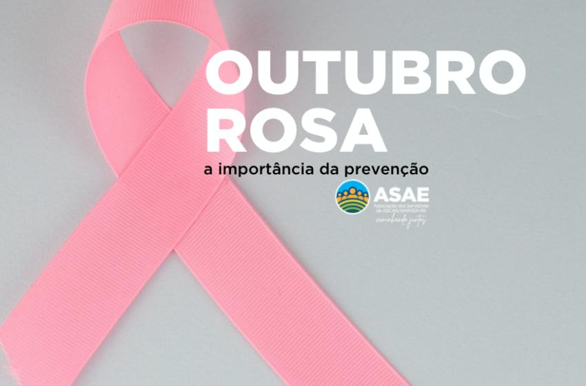 ASAE engajada no Outubro Rosa: a importância da prevenção e do diagnóstico precoce do câncer de mama